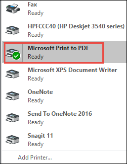 Choose drop-down arrow>> Microsoft Print to PDF