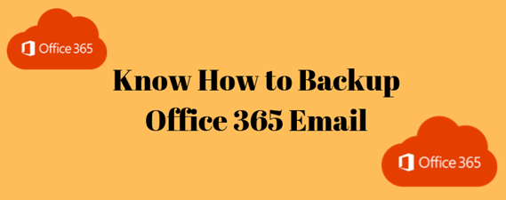 How to backup email of O365 webmail