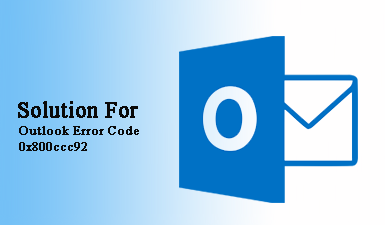 Outlook Error Code 0x800ccc92