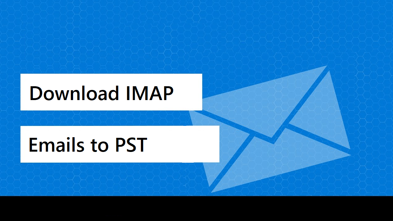 download-imap-emails-to-pst